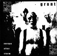 GRUNT - Europe After Storm