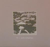 K2 - junk-a-tohgenkyo CD