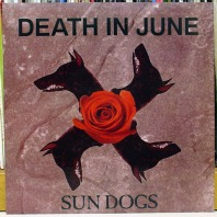 DEATH IN JUNE - Sun Dogs 7%22 (NERO II) (4iB Records)