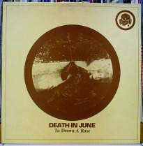 DEATH IN JUNE - To Drown A Rose 10%22 (BAD VC 10) (4iB Records)