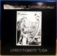 GERECHTIGKEITS LIGA – Hypnotischer Existenzialismus LP (SER 06)