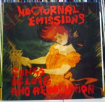 NOCTURNAL EMISSIONS - Songs Of Love And Revolution LP (SR7) (4iB Records)