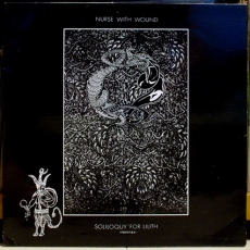 NURSE WITH WOUND – Soliloquy For Lilith (Parts 5 & 6) LP (Mirror One:C) (4iB Records)