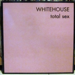 WHITEHOUSE - Total Sex 2x12%22 (VFSL02) (4iB Records)