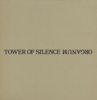 Organum-Tower-Of-Silence-412621