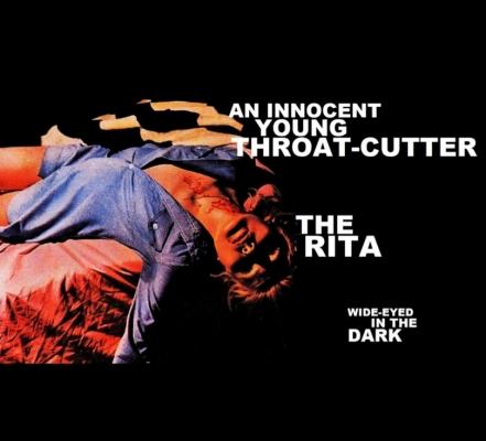 An Innocent Young Throat-Cutter & The Rita