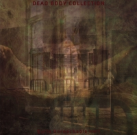 DEAD BODY COLLECTION - Quite Unreachable Hell 7%22 (Cover)