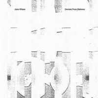 John Wiese - Deviate From Balance