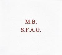 M.B./Peter Andersson/Henrik Nordvargr Björkk/Erik Jarl – S.F.A.G. / S.F.A.G. De-Composed