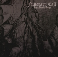 Funerary Call ‎– The Black Root