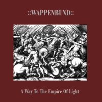 Wappenbund ‎– A Way To The Empire Of Light