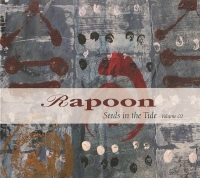 Rapoon - Seeds in the Tide Vol 2
