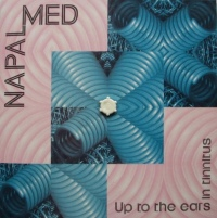 Napalmed ‎– Up To The Ears In Tinnitus CD