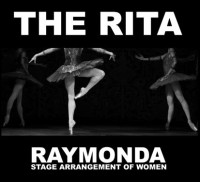 The Rita ‎– RAYMONDA (Stage Arrangement Of Women)