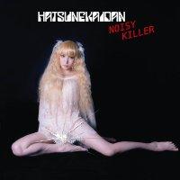 Hatsune-Kaidan - Noisy Killer