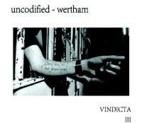 Uncodified, Wertham ‎– Vindicta III