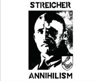 Streicher - Annihilism