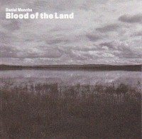 Daniel Menche ‎– Blood Of The Land