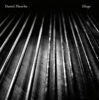 Daniel Menche – Dirge