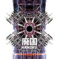 Masked Diode – Haikoku