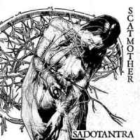 Scatmother – Sadotantra