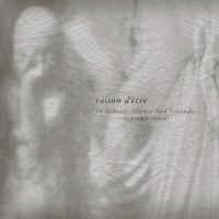 raison d'être – In Sadness, Silence And Solitude