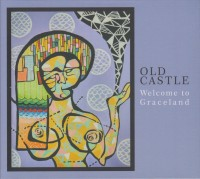 Old Castle - Welcome To Graceland
